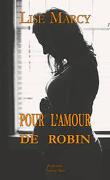 Pour l'amour de Robin