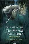 couverture The Mortal Instruments - Renaissance, Tome 1 : La Princesse de la Nuit