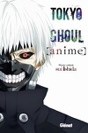 couverture Tokyo Ghoul - Anime