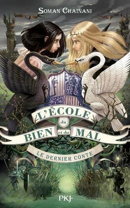 Couverture du livre : L'école du Bien et du Mal, tome 3 : Le Dernier Conte