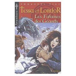 Couverture du livre : Les aventures de Tessa et Lomfor, Tome 4 : La falaise des Géants