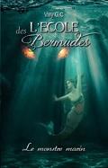 L'École des Bermudes, Tome 2 : Le Monstre marin