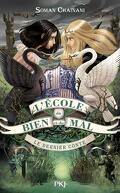 L'école du Bien et du Mal, tome 3 : Le Dernier Conte