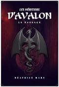 Les Héritiers d'Avalon, Tome 1 : Le Passage