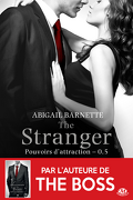 Pouvoirs d'Attraction, Tome 0.5 : The Stranger