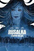 Rusalka - L'Esprit du Lac