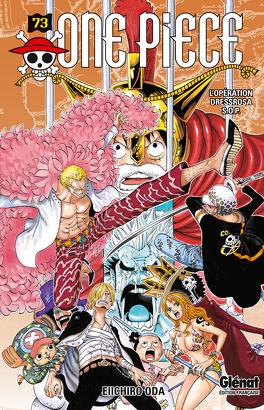 Couverture du livre : One Piece, Tome 73 : L'Opération Dressrosa S.O.P.