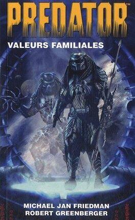 Couverture du livre : PREDATOR : Valeurs familiales