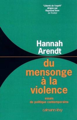 Couverture du livre : Du mensonge à la violence : essais de politique contemporaine
