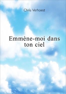 Couverture du livre : Emmène-moi dans ton ciel
