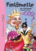 Fantômette, Tome 4 : Fantômette au carnaval
