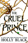 couverture The Folk of the Air, tome 1 : The Cruel Prince