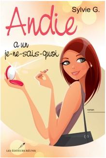 Couverture du livre : Andie a un je-ne-sais-quoi