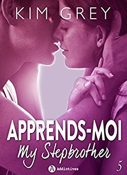 Couverture du livre : Apprends-moi, Tome 5 : My Stepbrother