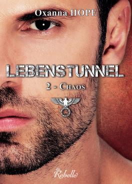 Couverture du livre : Lebenstunnel, tome 2 : Chaos