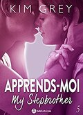 Apprends-moi, Tome 5 : My Stepbrother