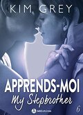 Apprends-moi, Tome 6 : My Stepbrother