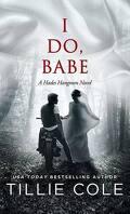 Hades Hangmen, Tome 5.5 : I Do, Babe