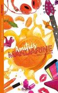 Les Miams - Amitiés mandarine (Hors-séries)