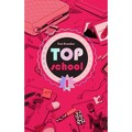 Top school T1 : A l'école des tops