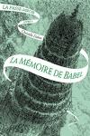 couverture La Passe-miroir, Livre 3 : La Mémoire de Babel