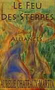 Le Feu des Steppes, épisode 5: Alliances