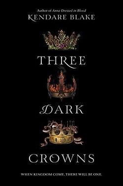 Couverture de Three Dark Crowns, Tome 1