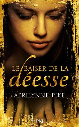 Couverture du livre : Le baiser de la déesse, tome 1