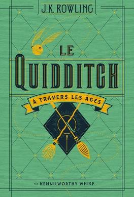 Couverture du livre : Le Quidditch à travers les âges