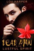 Dead Man, Tome 1,5 : Denton et l'esprit salace