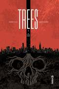 Trees, tome 1 : En pleine ombre