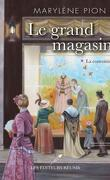 Le Grand Magasin, Tome 1 : La Convoitise