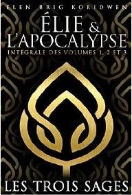 Couverture du livre : Elie et l'Apocalypse