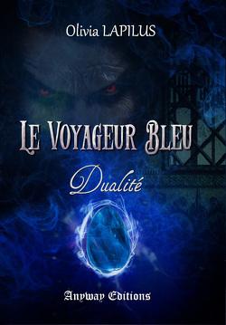 Couverture de Le Voyageur Bleu, Tome 2 : Dualité
