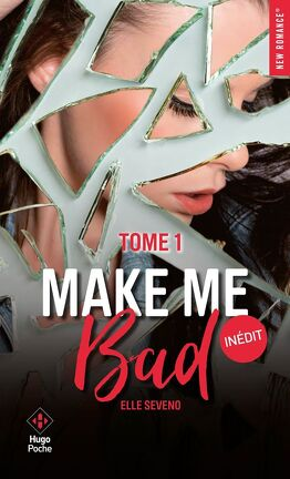 Couverture du livre : Make Me Bad, Tome 1