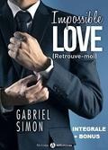 Impossible Love – Retrouve-moi - Intégrale & Bonus