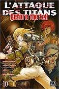 L'Attaque des Titans - Before The Fall, tome 10