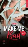 Make Me Bad, Tome 1