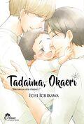 Tadaima Okaeri - Bienvenue à la maison !, Tome 1