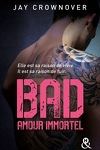 couverture Bad, Tome 4 : Amour immortel
