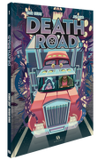 Death Road, Tome 1