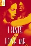 couverture I Hate U Love Me, Tome 2