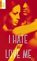 I Hate U Love Me, Tome 2