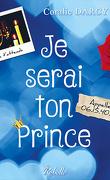 Je serai ton prince