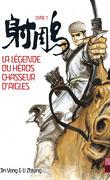 La Légende du héros chasseur d'aigles, Tome 1