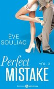 Perfect Mistake, Tome 3