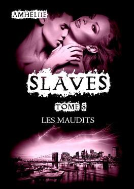 Couverture du livre : Slaves, Tome 8 : Les Maudits