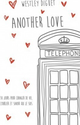 Couverture du livre : Another Love, Tome 2 : Another Life