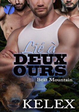 Couverture du livre : Bear Mountain, Tome 1 : Lié à deux ours