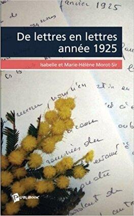 Couverture du livre : De Lettres en Lettres... Année 1925